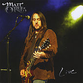 Play & Download Live by Matt O'Ree | Napster
