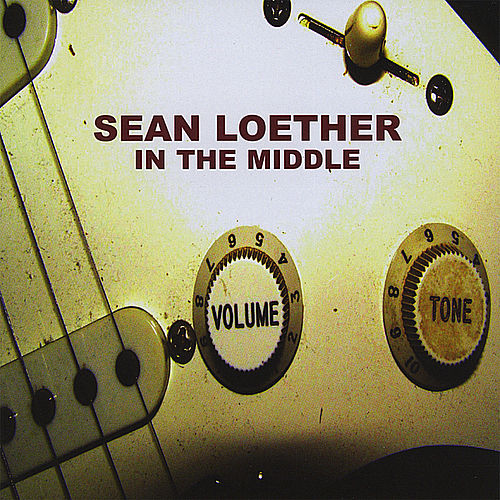 Play & Download In the Middle by Sean Loether | Napster