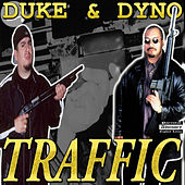 Play & Download Traffic by Duke | Napster