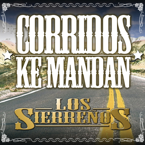 Play & Download Corridos Ke Mandan by Los Sierrenos | Napster