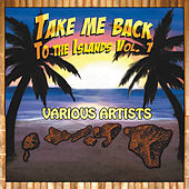 Play & Download Take Me Back To The Islands Volume I by Various Artists | Napster