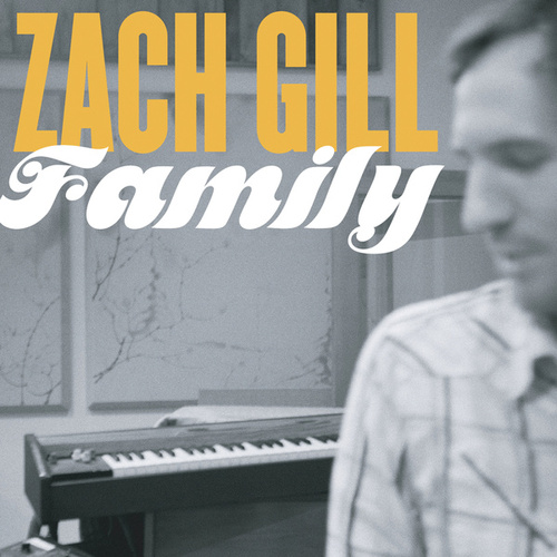 Play & Download Family by Zach Gill | Napster
