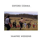 Play & Download Oxford Comma by Vampire Weekend | Napster