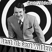 Play & Download Best Of: Gert Wilden by Various Artists | Napster