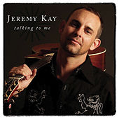 Talking To Me by Jeremy Kay