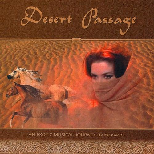 Desert Pasage by Mosavo