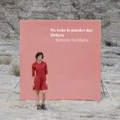 No todo lo puedes dar (Deluxe) by Ximena Sariñana
