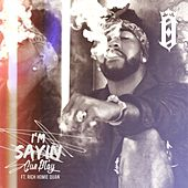 Play & Download I'm Sayin' (feat. Rich Homie Quan) by Omarion | Napster