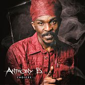 Play & Download Anthony B : Choices by Anthony B | Napster