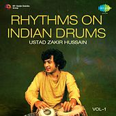 Play & Download Rhythms on Indian Drums, Vol. 1 by Various Artists | Napster