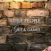 Grit & Games by Little People