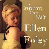 Play & Download Heaven Can Wait by Ellen Foley | Napster