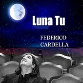 Play & Download Luna Tu by Federico | Napster