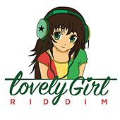 Play & Download Lovely Girl Riddim by Various Artists | Napster