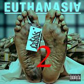 Play & Download Euthanasia 2 by Ca$his | Napster