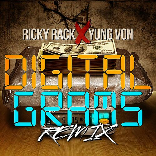 Play & Download Digital Grams (Remix) by Yung Von | Napster