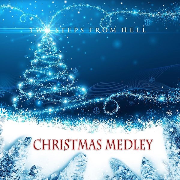 Christmas Medley (Single) by Two Steps from Hell