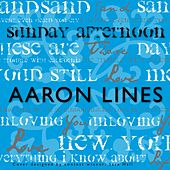 Play & Download Sunday Afternoon by Aaron Lines | Napster