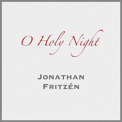 Play & Download O Holy Night by Jonathan Fritzén | Napster