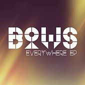 Play & Download Everywhere - EP by Bows | Napster