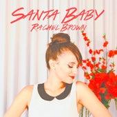 Santa Baby by Rachel Brown