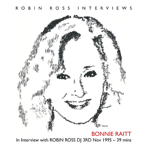 Play & Download In Interview with Robin Ross DJ by Bonnie Raitt | Napster