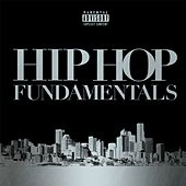 Play & Download Hip Hop Fundamentals by Various Artists | Napster