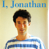 Play & Download I, Jonathan by Jonathan Richman | Napster