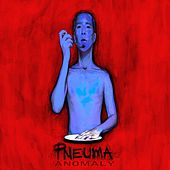 Play & Download Anomaly by Pneuma | Napster