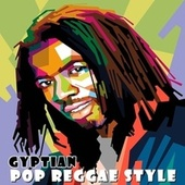 Play & Download Pop Reggae Style by Gyptian | Napster