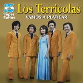 Play & Download Vamos a Platicar by Los Terricolas | Napster