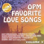 Play & Download OPM Favorite Love Songs,  Vol. 3 by Various Artists | Napster