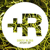 Play & Download Atom by Dirty Bliss | Napster