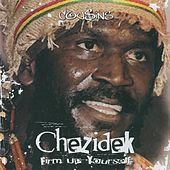 Play & Download Firm up Yourself (Deluxe Version) by Chezidek | Napster