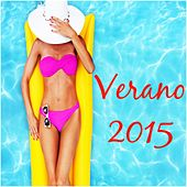 Play & Download Verano 2015: Los Grandes Éxitos by Various Artists | Napster