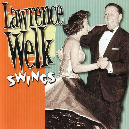 Play & Download Swings by Lawrence Welk | Napster