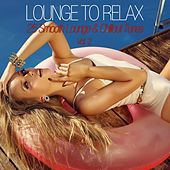Play & Download Lounge to Relax, Vol. 2 - 25 Smooth Lounge & Chillout Tunes by Various Artists | Napster