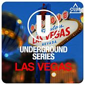 Play & Download Underground Series Las Vegas by Various Artists | Napster