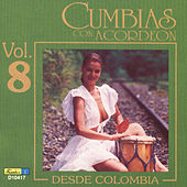 Play & Download Cumbias Con Acordeón Desde Colombia, Vol. 8 by Various Artists | Napster