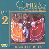 Cumbias Con Acordeón Desde Colombia, Vol. 2 by Various Artists