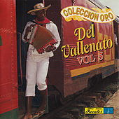 Colección Oro del Vallenato, Vol. 5 by Various Artists