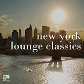 Play & Download New York Lounge Classics by Various Artists | Napster