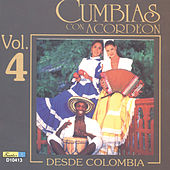 Play & Download Cumbias Con Acordeón Desde Colombia, Vol. 4 by Various Artists | Napster