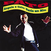 Play & Download Angola e Cabo Verde Em Mim by Pato | Napster