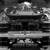Around Temples by Ital