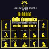 Play & Download La donna della domenica (Colonna sonora originale del film) by Ennio Morricone | Napster