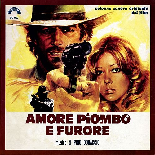 Play & Download Amore piombo e furore (Deluxe) (Colonna sonora originale del film) by Pino Donaggio | Napster