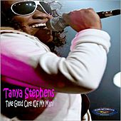Play & Download Take Good Care (Of My Man) by Tanya Stephens | Napster