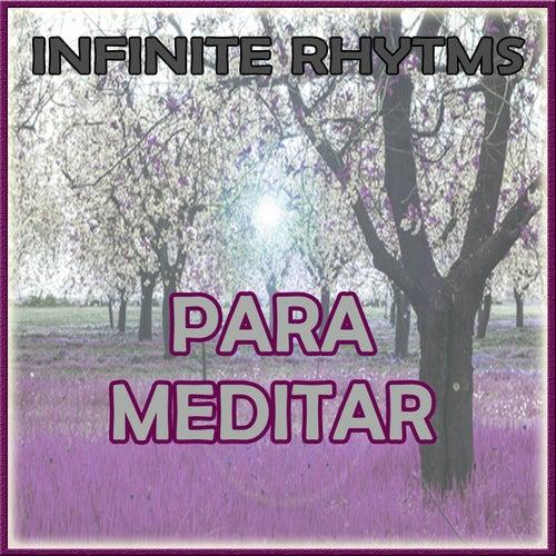 Infinite Rhythms, Para Meditar by Orquesta Lírica Bellaterra