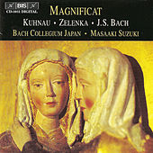 Play & Download KUHNAU / ZELENKA / BACH: Magnificat by Masaaki Suzuki | Napster